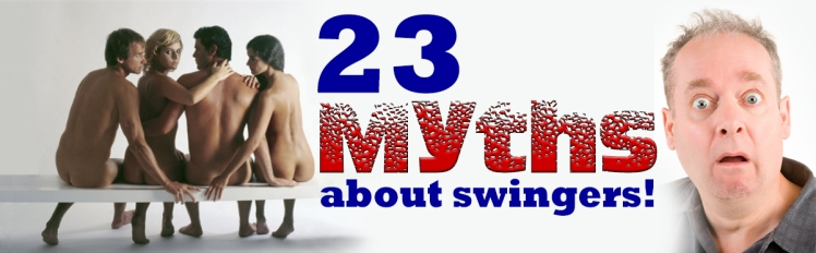 myths about swingers, swingers myths, llvclub, luxury lifestyle vacations