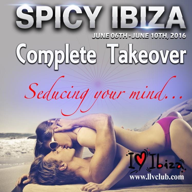 spicy ibiza, ibiza swingers, ibiza takeover, lifestyle takeover, llvclub, ibiza swingers takeover