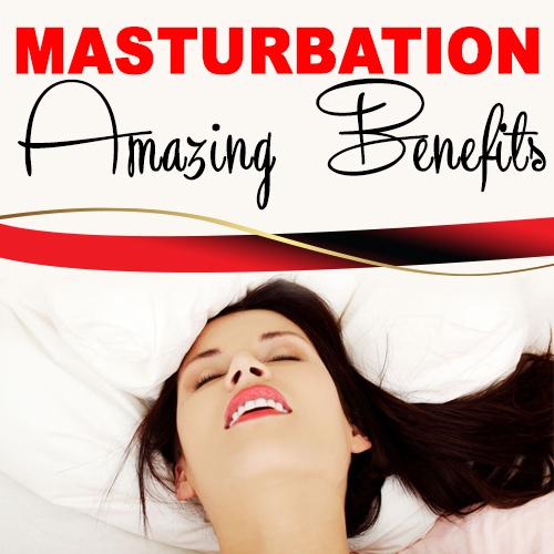 Antonio bdsm benefits of masturbating check