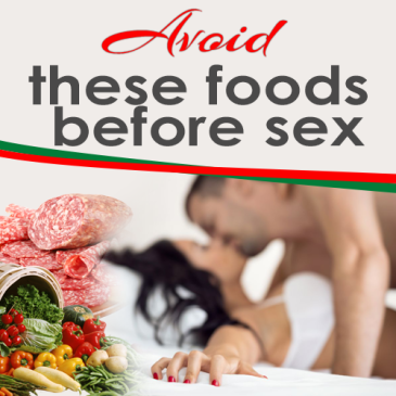 foods to avoid before sex, couples sexy blogs, swingers travel and lifestyle,llvclub