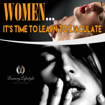 time to learn to ejaculate, swingers blogs, lifestyle blogs, llv, llvclub, desire cruises, swingers cruise,