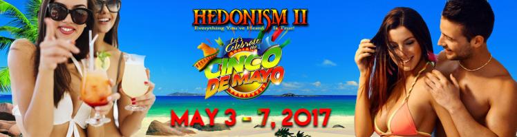 cinco de mayo hedonism, hedo II, llv, llvclub, swingers travel, lifestyle travel