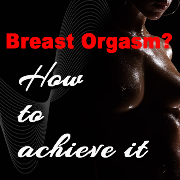 breast orgasms, swingers blogs, nipple orgasm, sexy blogs, lifestyle travel blogs