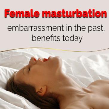 female masturbation, benefits of masturbation